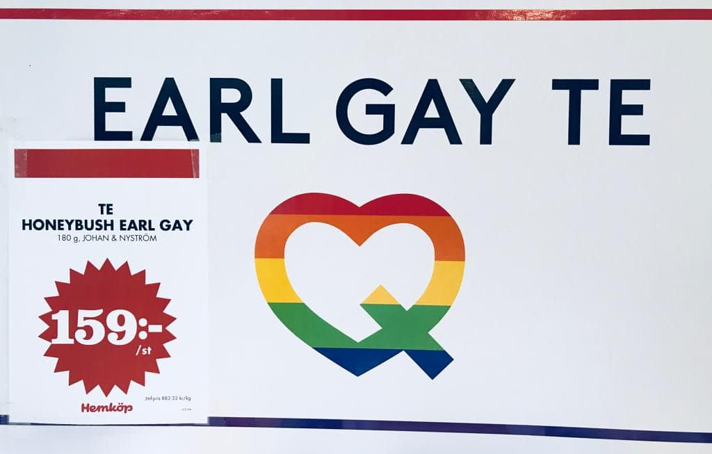 Reklamskylt med texten Earl Gay Tea